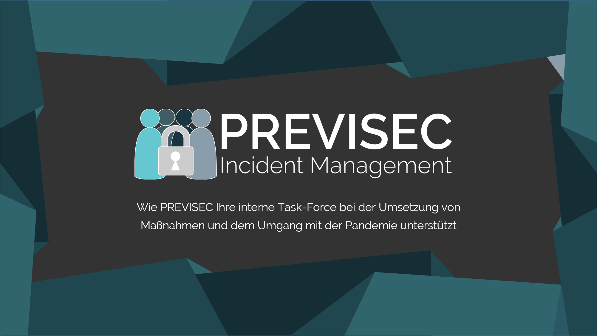 PREVISEC Incident Management für Corona Task Force